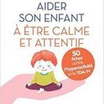 TDAH aider enfant calme